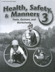 Health, Safety and Manners 3 - Test/Quiz Book