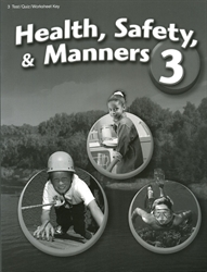 Health, Safety and Manners 3 - Test/Quiz Key