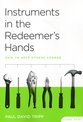 Instruments in the Redeemer's Hands - Study Guide