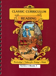 Classic Curriculum Reading Grade 1, Book 3