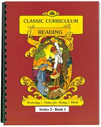 Classic Curriculum Reading Grade 3, Book 1