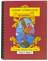 Classic Curriculum Reading Grade 4, Book 2
