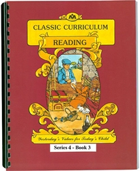 Classic Curriculum Reading Grade 4, Book 3
