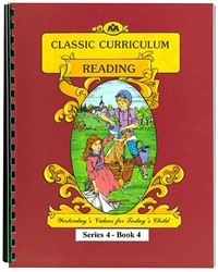 Classic Curriculum Reading Grade 4, Book 4