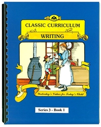 Classic Curriculum Writing Grade 3, Book 1