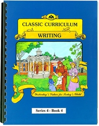 Classic Curriculum Writing Grade 4, Book 4