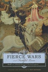 Fierce Wars and Faithful Loves