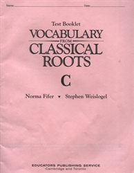 Vocabulary From Classical Roots C - Tests