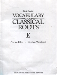 Vocabulary From Classical Roots E - Tests