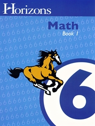 Horizons Math 6 - Book One