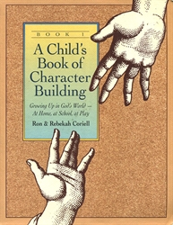 Child's Book of Character Building - Book 1
