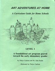Art Adventures at Home - A Curriculum Guide for Home Schools