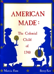 American Made: The Colonial Child of 1740