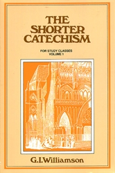Shorter Catechism for Study Classes - Volume 1