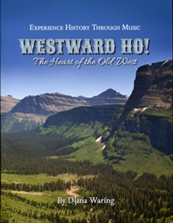 Westward Ho!: Heart of the Old West