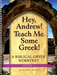 Hey, Andrew! Teach Me Some Greek! 5 - Workbook