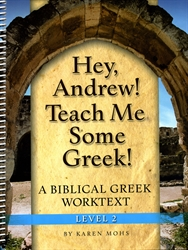 Hey, Andrew! Teach Me Some Greek! 2 - Workbook
