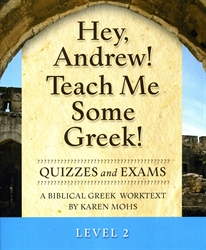 Hey, Andrew! Teach Me Some Greek! 2 - Quizzes/Exams