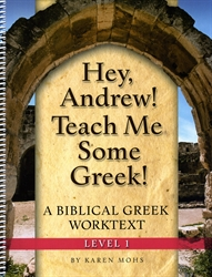 Hey, Andrew! Teach Me Some Greek! 1 - Workbook