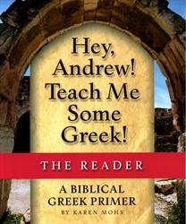 Hey, Andrew! Teach Me Some Greek! - Reader