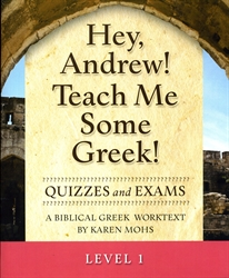 Hey, Andrew! Teach Me Some Greek! 1 - Quizzes/Exams