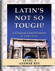 "Latin's Not So Tough! 3 - ""Full-Text"" Answer Key"