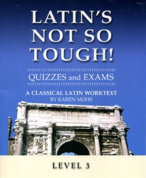 Latin's Not So Tough! 3 - Quizzes/Exams
