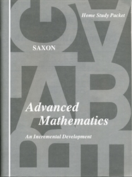 Saxon Advanced Mathematics - Home Study Packet (old)