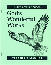 God's Wonderful Works - Teacher Manual
