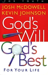 God's Will: God's Best for Your Life