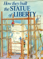How They Built the Statue of Liberty