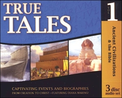 Ancient Civilizations & the Bible - True Tales CDs