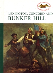 Lexington, Concord and Bunker Hill