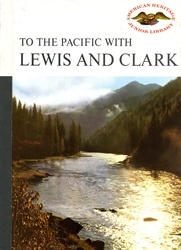 To the Pacific with Lewis and Clark