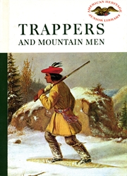 Trappers and Mountain Men