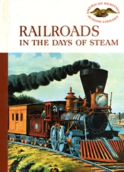 Railroads in the Days of Steam