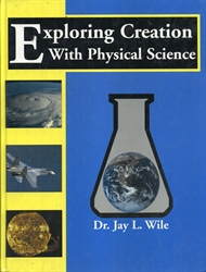 Exploring Creation With Physical Science - Textbook (old)