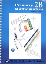 Primary Mathematics 2B - Home Instructor's Guide
