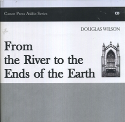 From the River to the Ends of the Earth - CD