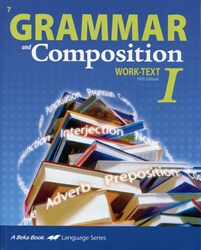 Grammar and Composition I - Worktext