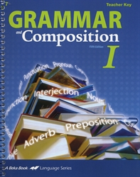 Grammar and Composition I - Teacher Key
