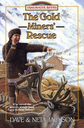 Gold Miners' Rescue