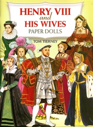 Henry VIII and His Wives - Paper Dolls