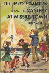 Happy Hollisters and the Mystery at Missile Town