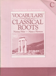 Vocabulary From Classical Roots C - Teacher's Guide