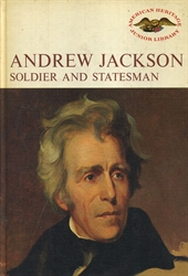 Andrew Jackson: Soldier and Statesman