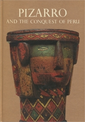 Pizarro and the Conquest of Peru