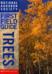National Audubon Society First Field Guide: Trees