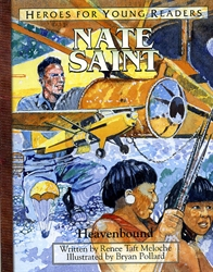 Nate Saint: Heavenbound