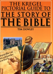 Kregel Pictorial Guide to the Story of the Bible
